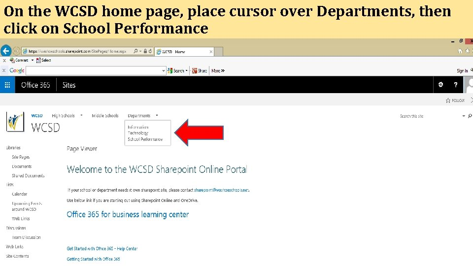 On the WCSD home page, place cursor over Departments, then click on School Performance