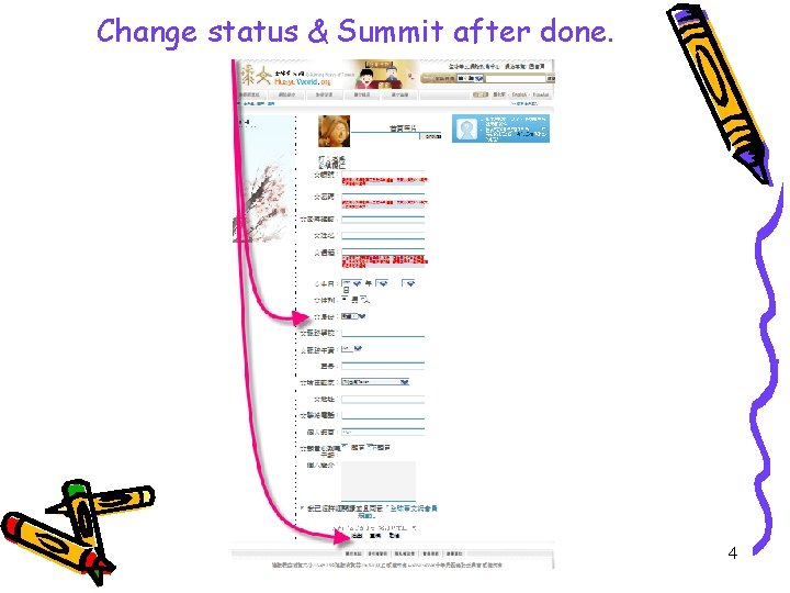 Change status & Summit after done. prepared by 蘇浩倫Hester Su 4