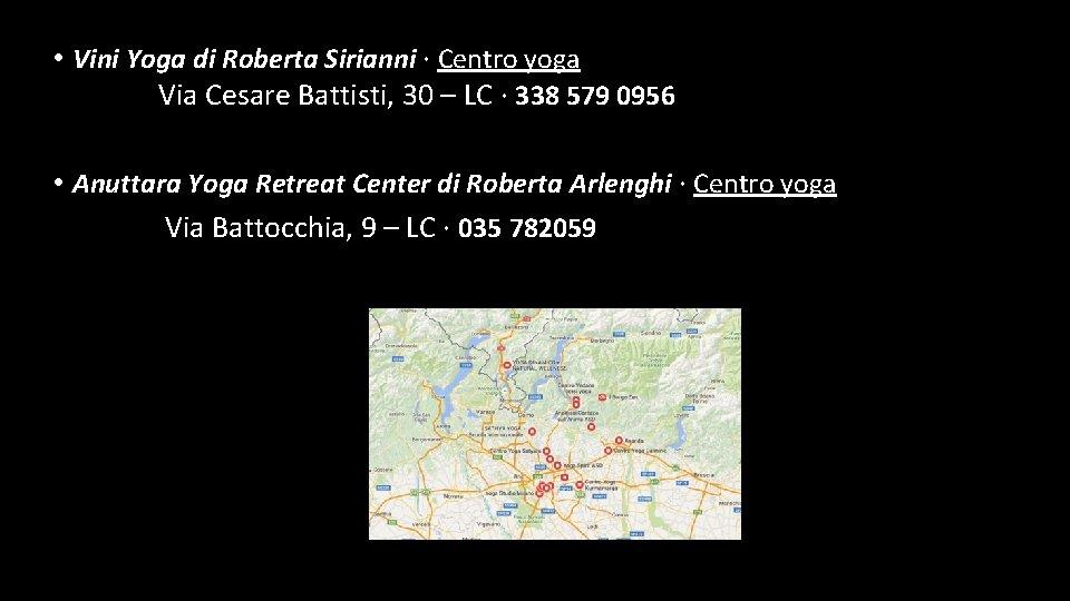 • Vini Yoga di Roberta Sirianni · Centro yoga Via Cesare Battisti, 30
