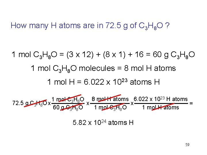 How many H atoms are in 72. 5 g of C 3 H 8