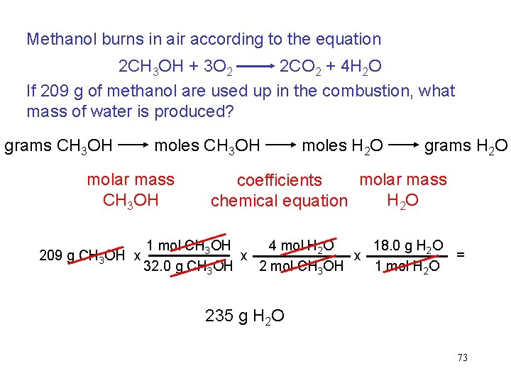 Methanol burns in air according to the equation 2 CH 3 OH + 3