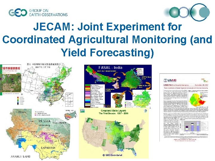 JECAM: Joint Experiment for Coordinated Agricultural Monitoring (and Yield Forecasting) FASAL - India ©