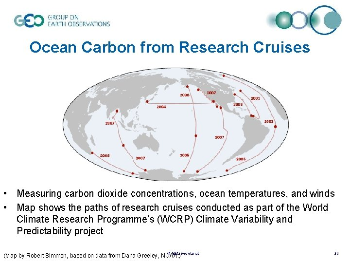 Ocean Carbon from Research Cruises • Measuring carbon dioxide concentrations, ocean temperatures, and winds