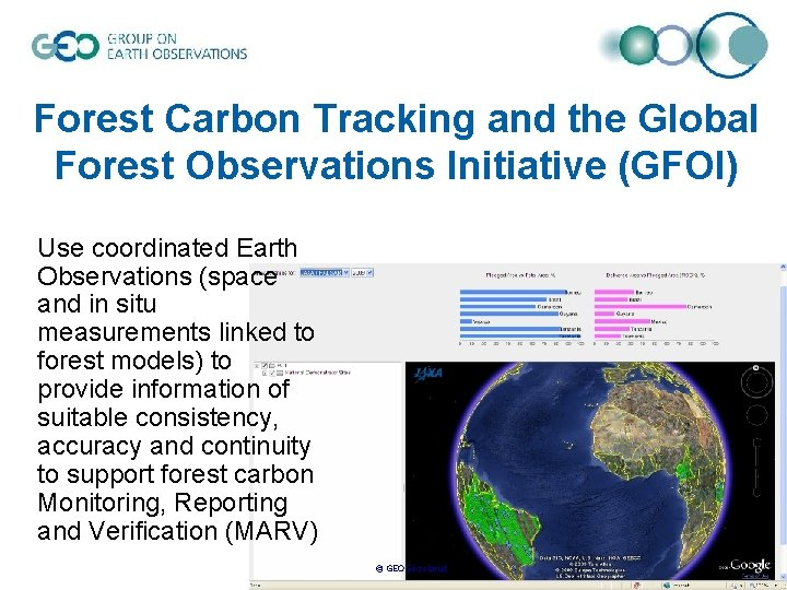 Forest Carbon Tracking and the Global Forest Observations Initiative (GFOI) Use coordinated Earth Observations