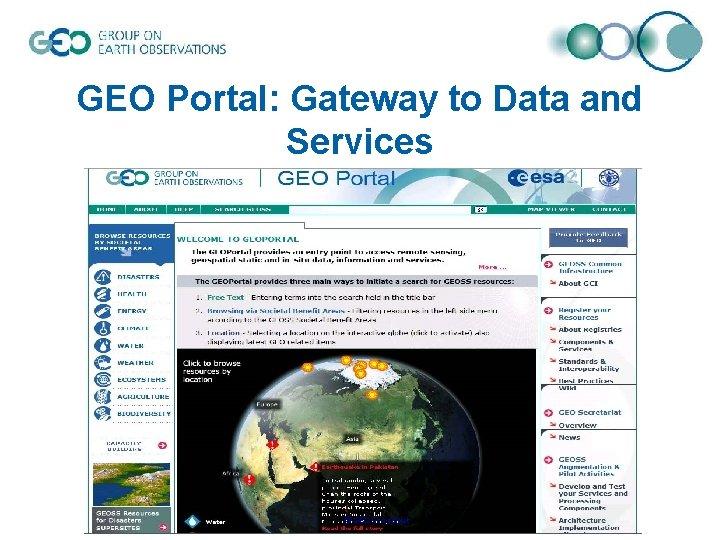 GEO Portal: Gateway to Data and Services © GEO Secretariat