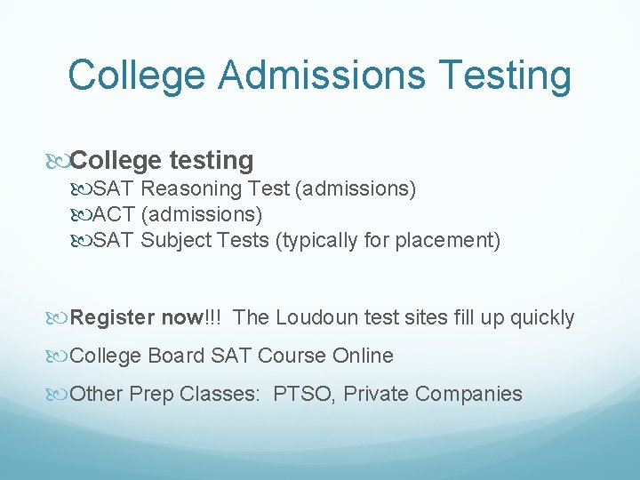 College Admissions Testing College testing SAT Reasoning Test (admissions) ACT (admissions) SAT Subject Tests