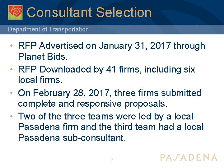Consultant Selection Department of Transportation • RFP Advertised on January 31, 2017 through Planet