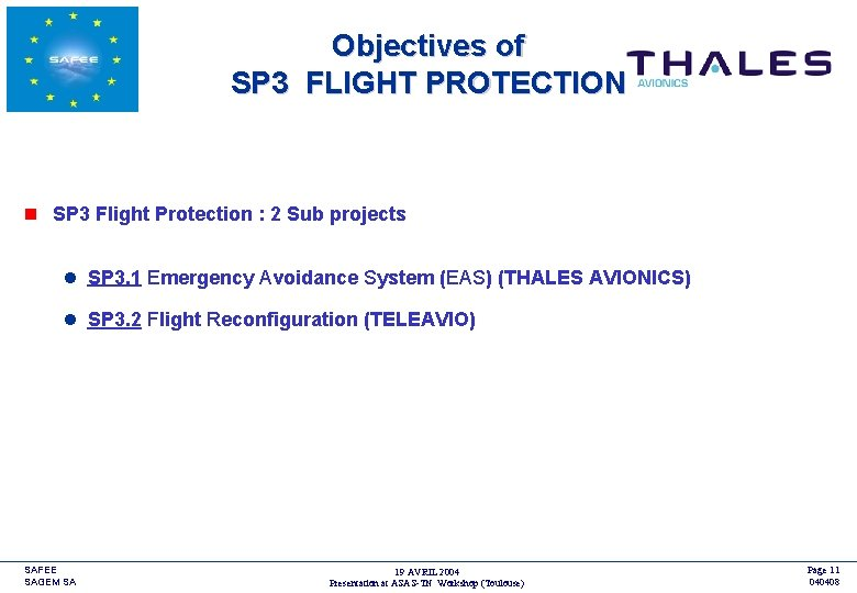 Objectives of SP 3 FLIGHT PROTECTION <COMPANY LOGO> n SP 3 Flight Protection :