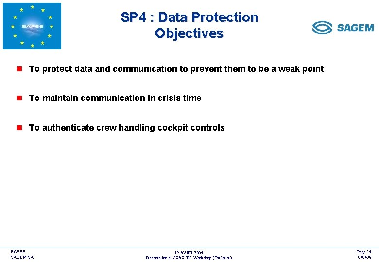 SP 4 : Data Protection Objectives <COMPANY LOGO> n To protect data and communication