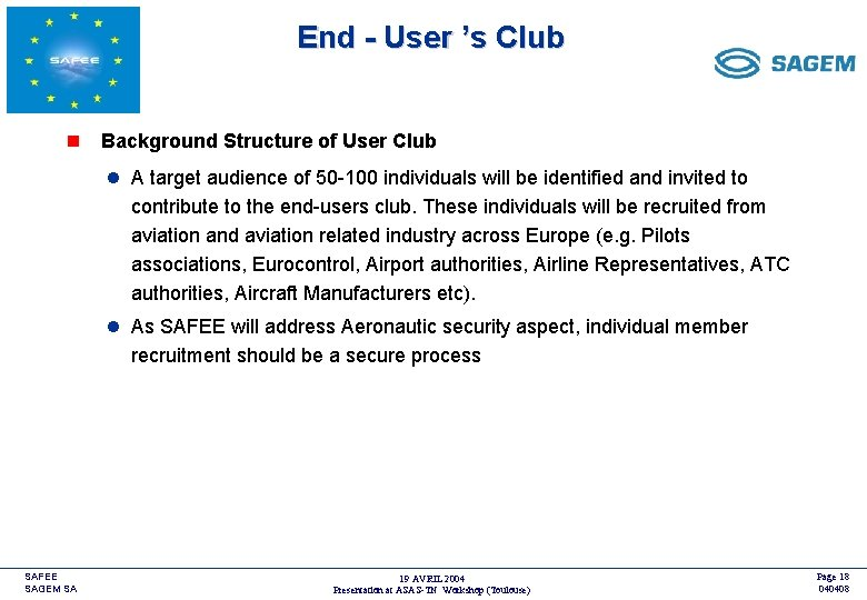 End - User 's Club <COMPANY LOGO> n Background Structure of User Club l