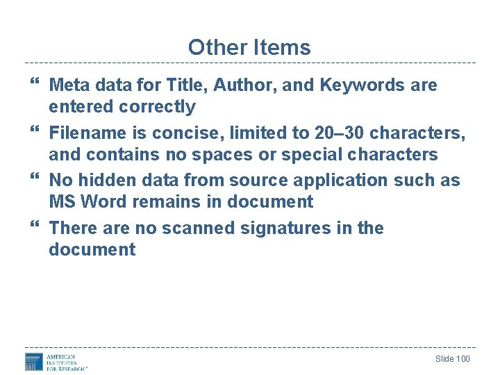 Other Items Meta data for Title, Author, and Keywords are entered correctly Filename is