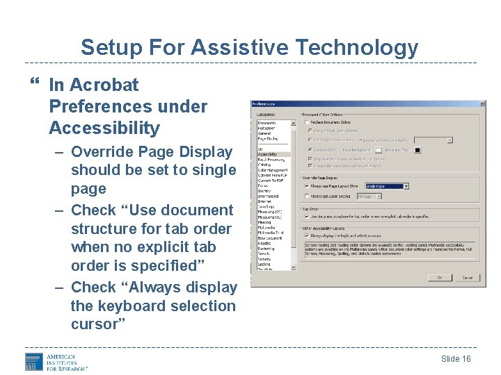 Setup For Assistive Technology In Acrobat Preferences under Accessibility – Override Page Display should