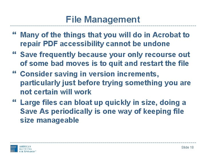 File Management Many of the things that you will do in Acrobat to repair
