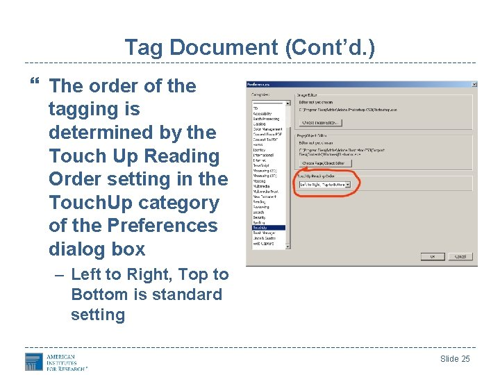 Tag Document (Cont'd. ) The order of the tagging is determined by the Touch