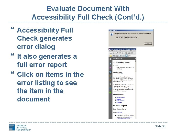 Evaluate Document With Accessibility Full Check (Cont'd. ) Accessibility Full Check generates error dialog