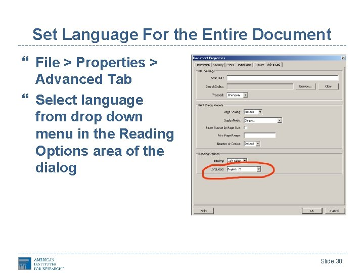 Set Language For the Entire Document File > Properties > Advanced Tab Select language