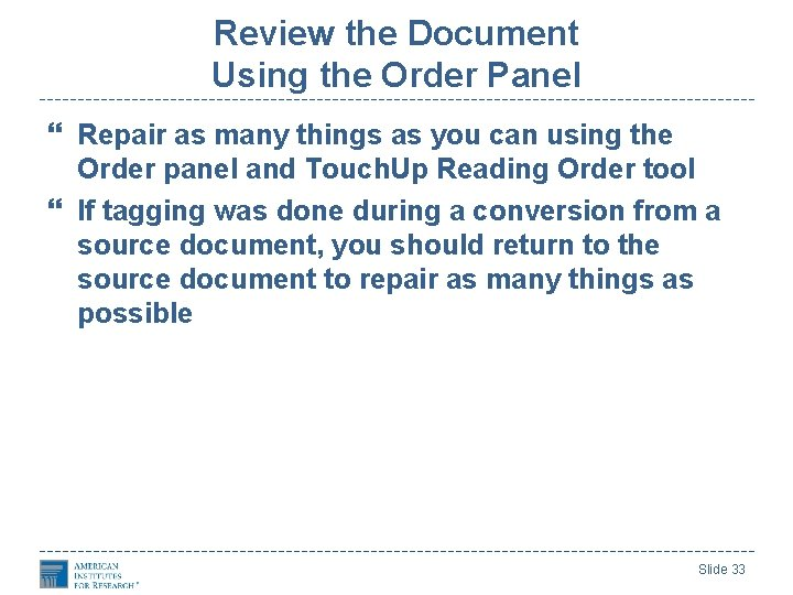 Review the Document Using the Order Panel Repair as many things as you can