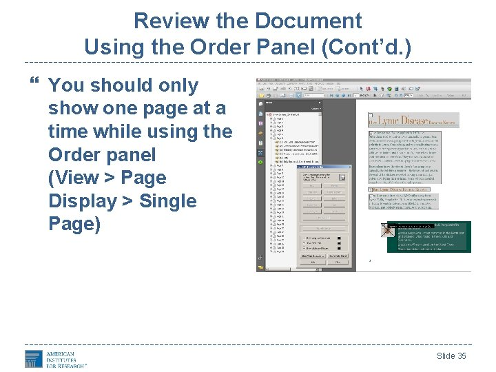 Review the Document Using the Order Panel (Cont'd. ) You should only show one