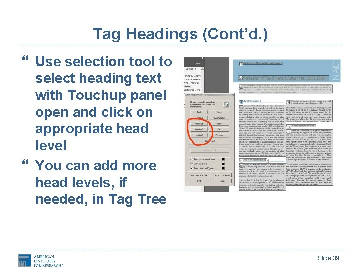 Tag Headings (Cont'd. ) Use selection tool to select heading text with Touchup panel