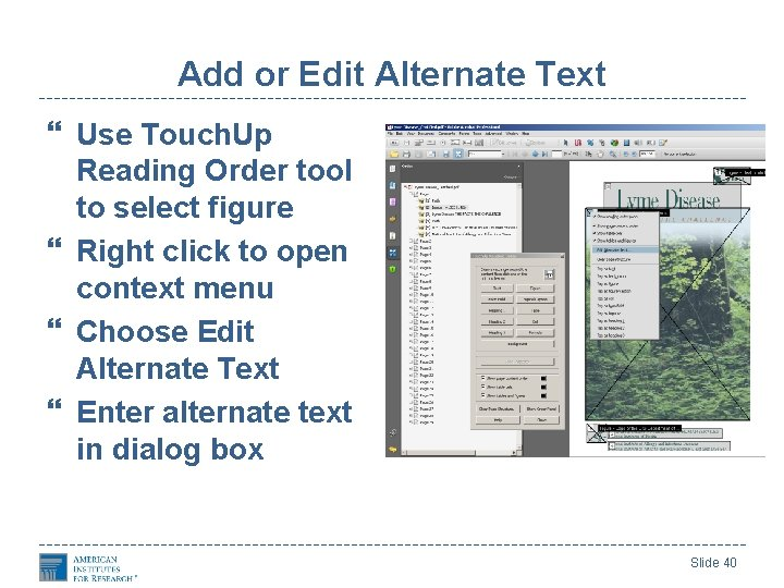 Add or Edit Alternate Text Use Touch. Up Reading Order tool to select figure