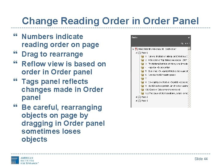 Change Reading Order in Order Panel Numbers indicate reading order on page Drag to