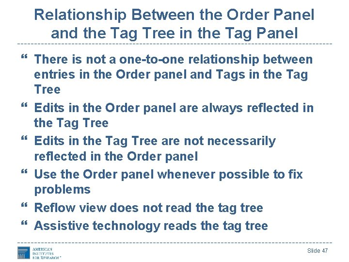Relationship Between the Order Panel and the Tag Tree in the Tag Panel There