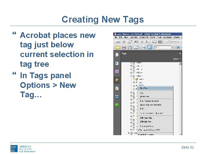 Creating New Tags Acrobat places new tag just below current selection in tag tree