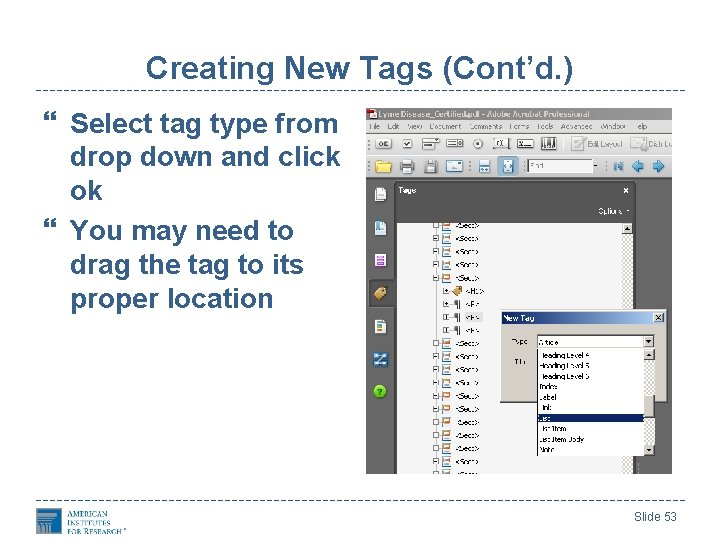 Creating New Tags (Cont'd. ) Select tag type from drop down and click ok
