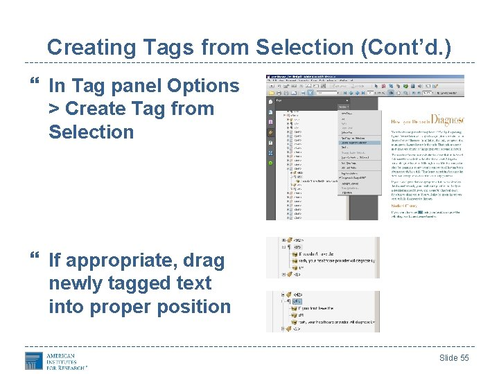 Creating Tags from Selection (Cont'd. ) In Tag panel Options > Create Tag from