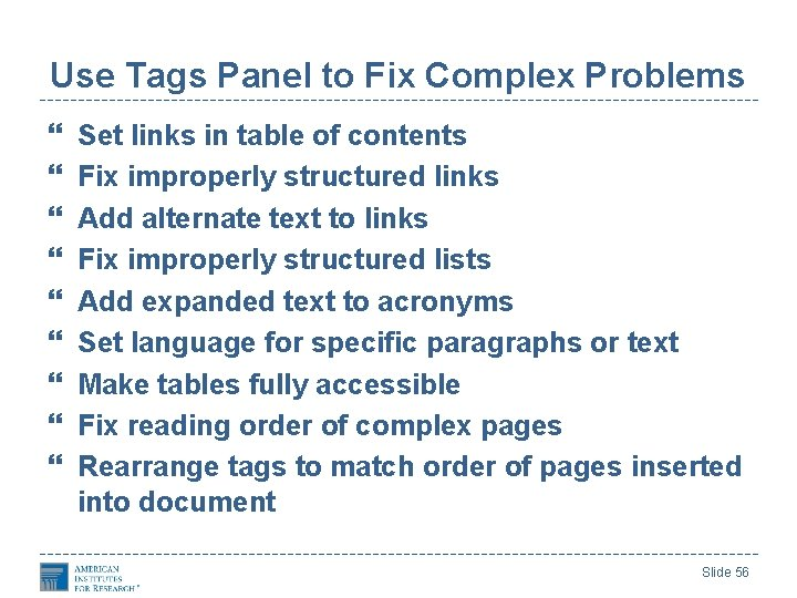 Use Tags Panel to Fix Complex Problems Set links in table of contents Fix