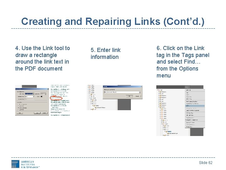 Creating and Repairing Links (Cont'd. ) 4. Use the Link tool to draw a