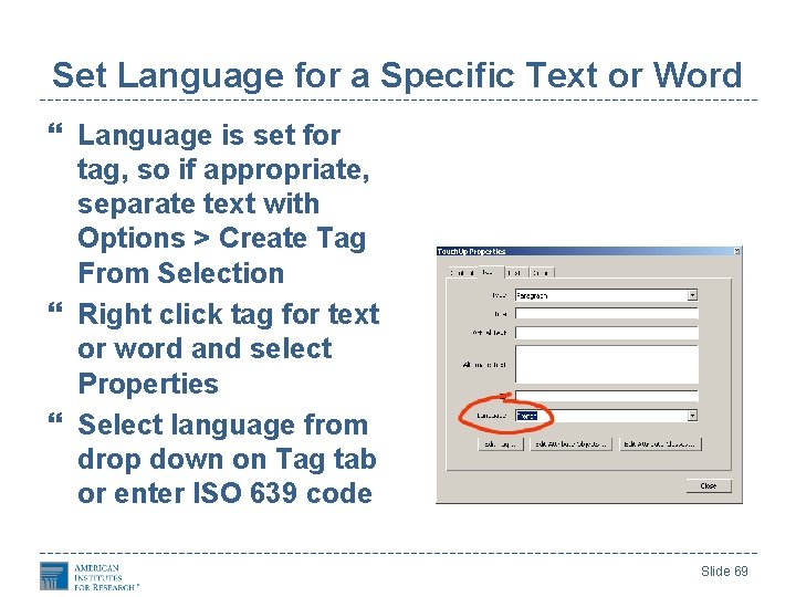 Set Language for a Specific Text or Word Language is set for tag, so