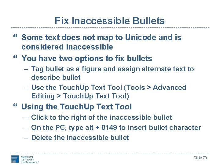 Fix Inaccessible Bullets Some text does not map to Unicode and is considered inaccessible