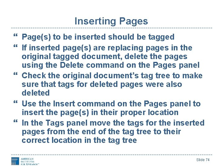 Inserting Pages Page(s) to be inserted should be tagged If inserted page(s) are replacing