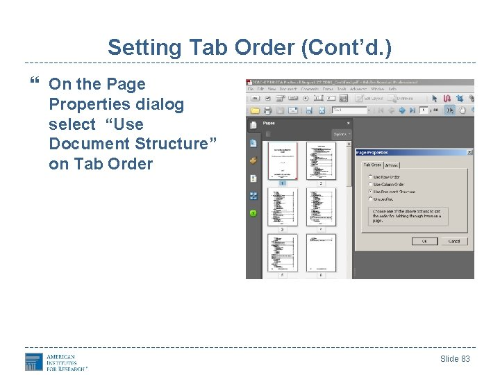 """Setting Tab Order (Cont'd. ) On the Page Properties dialog select """"Use Document Structure"""""""