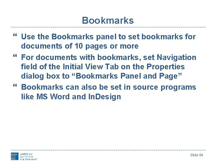 Bookmarks Use the Bookmarks panel to set bookmarks for documents of 10 pages or