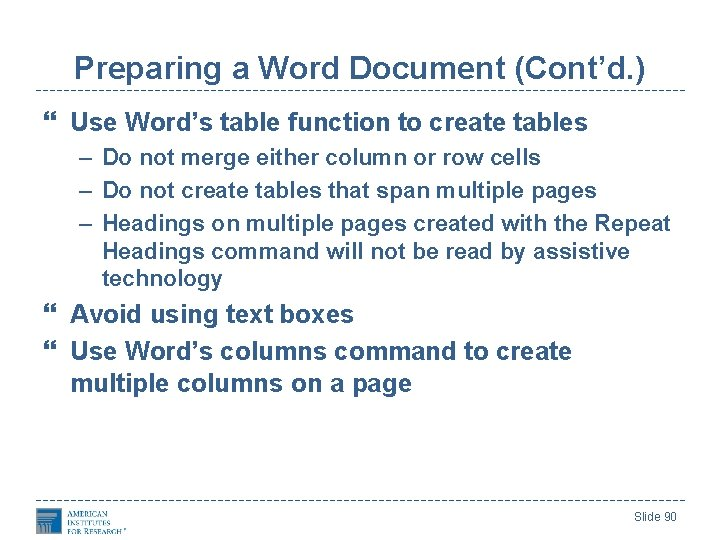 Preparing a Word Document (Cont'd. ) Use Word's table function to create tables –