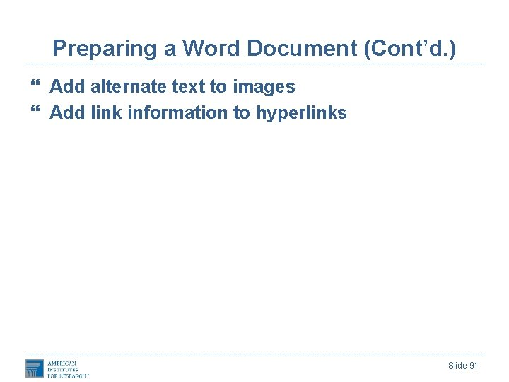 Preparing a Word Document (Cont'd. ) Add alternate text to images Add link information