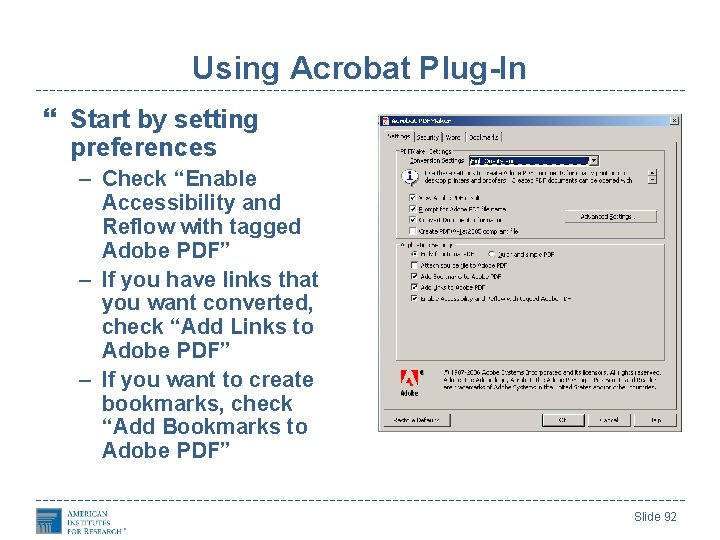 """Using Acrobat Plug-In Start by setting preferences – Check """"Enable Accessibility and Reflow with"""