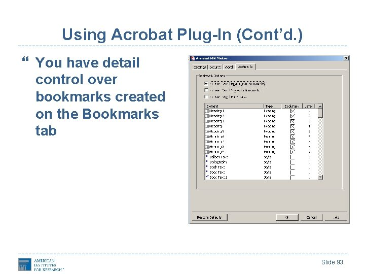 Using Acrobat Plug-In (Cont'd. ) You have detail control over bookmarks created on the