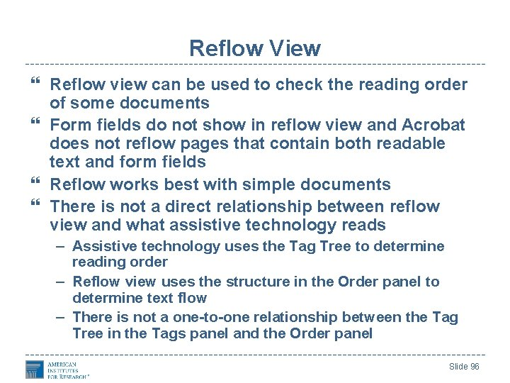 Reflow View Reflow view can be used to check the reading order of some