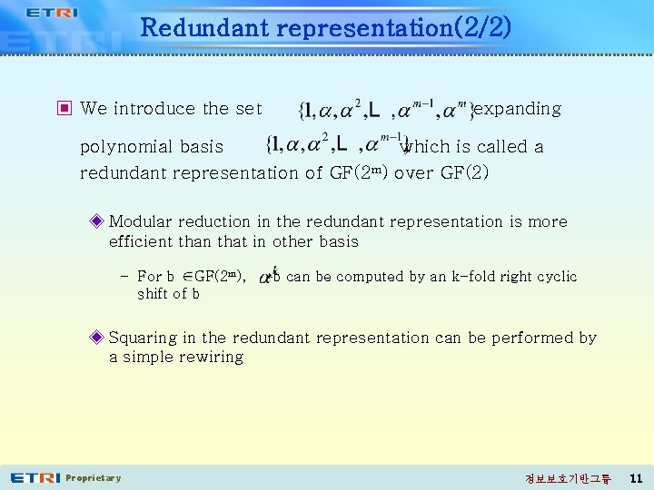 Redundant representation(2/2) ▣ We introduce the set expanding polynomial basis which is called a