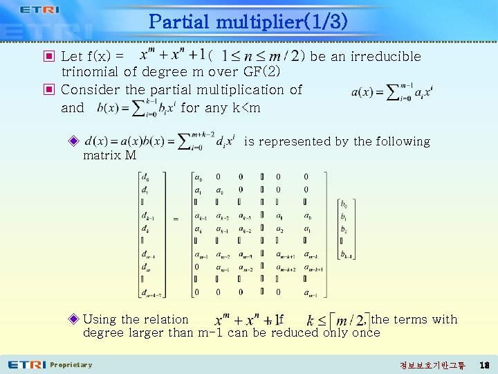 Partial multiplier(1/3) ▣ Let f(x) = ( ) be an irreducible trinomial of degree