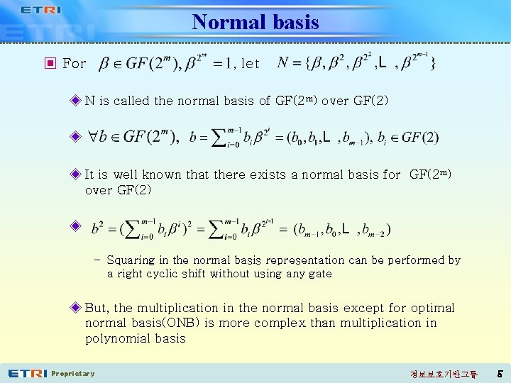 Normal basis ▣ For , let ◈ N is called the normal basis of