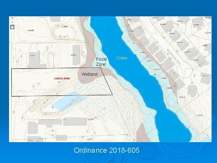 Flood Zone Creek Wetland Ordinance 2018 -605