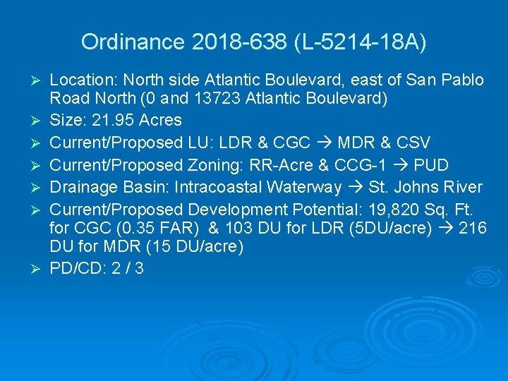 Ordinance 2018 -638 (L-5214 -18 A) Ø Ø Ø Ø Location: North side Atlantic