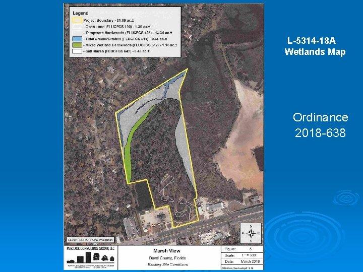 L-5314 -18 A Wetlands Map Ordinance 2018 -638