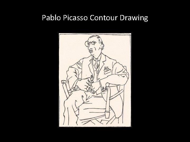 Pablo Picasso Contour Drawing