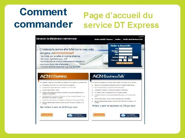 Comment commander Page d'accueil du service DT Express