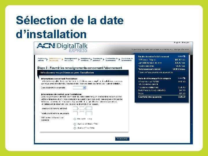 Sélection de la date d'installation